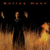 Play & Download Kelley Hunt by Kelley Hunt | Napster