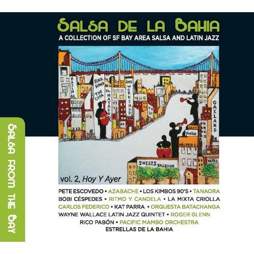 Salsa de la Bahia, Vol. 2: Hoy y Ayer by Various Artists