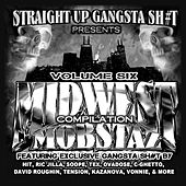 Play & Download Midwest Mobstaz Vol. 6 by Various Artists | Napster