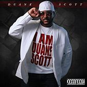 Play & Download I Am Duane Scott by Duane Scott | Napster