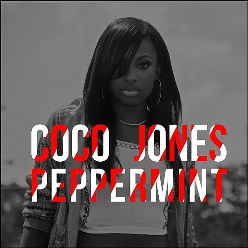Play & Download Peppermint by Coco Jones | Napster