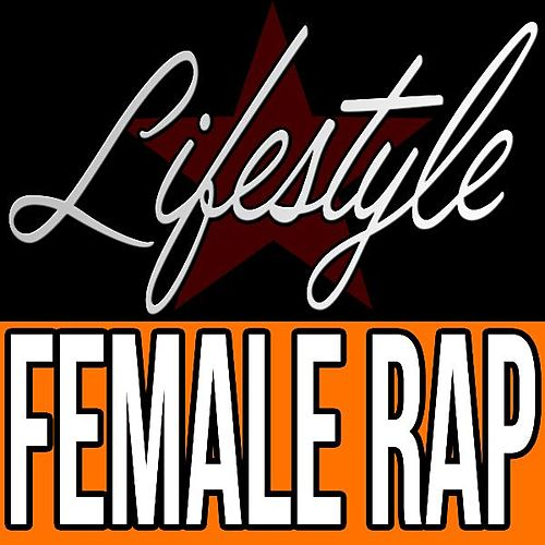 Play & Download Lifestyle Female Rap Tribute to Rich Gang and Young Thug by Deebri Media | Napster