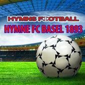 Hymne Fc Basel 1893 by The World-Band