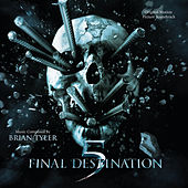 Play & Download Final Destination 5 by Brian Tyler | Napster