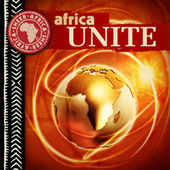 Play & Download Africa Unite by Various Artists | Napster