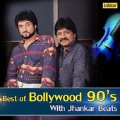Best of Bollywood 90s - With Jhankar Beats by Various Artists