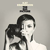 Play & Download The Big Picture by Kat Edmonson | Napster