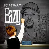 Eazy by DJ Assault