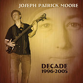 Play & Download Decade 1996-2005 by Joseph Patrick Moore | Napster