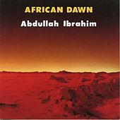 Play & Download African Dawn by Abdullah Ibrahim | Napster