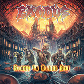 Play & Download Blood in Blood Out by Exodus | Napster
