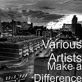 Make a Difference by Various Artists