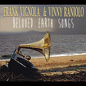 Play & Download Beloved Earth Songs by Frank Vignola | Napster