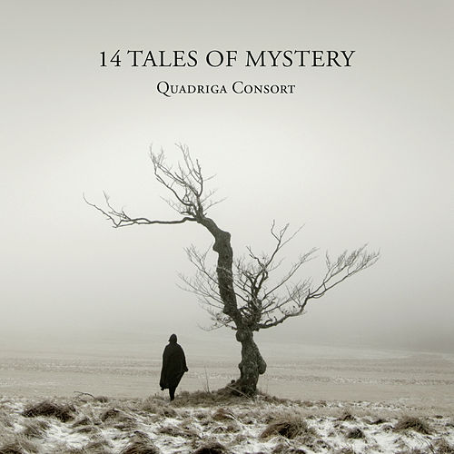 14 Tales of Mystery by Quadriga Consort