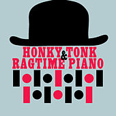 Honky Tonk and Ragtime Piano by Various Artists