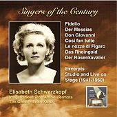 Play & Download Singers of the Century: Elisabeth Schwarzkopf by Elisabeth Schwarzkopf | Napster