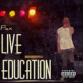 Play & Download Live Education by Flex | Napster