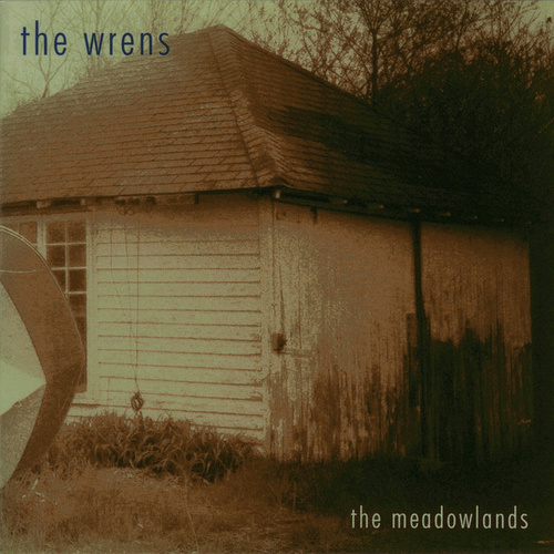 Play & Download The Meadowlands by The Wrens | Napster
