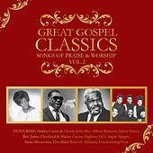 Great Gospel Classics: Songs of Praise & Worship, Vol. 2 by Various Artists