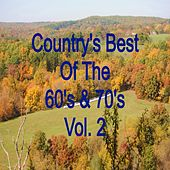 Play & Download Country's Best of the 60's & 70's Vol. 2 by Various Artists | Napster