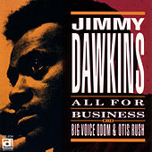 Play & Download All For Business by Jimmy Dawkins | Napster