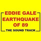 Play & Download Earthquake of 89 by Eddie Gale | Napster