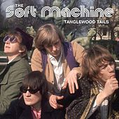 Play & Download Tanglewood Tails by Soft Machine | Napster