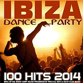 Play & Download Ibiza Dance Party 100 Hits 2014 - Best of Big Room Deep House Progressive Festival Edm & Rave Club Music by Various Artists | Napster