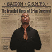 GSNT 3: The troubled times of Brian Carenard by Saigon
