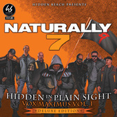 Hidden In Plain Sight (Deluxe Edition) by Naturally 7