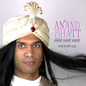 Alright Alright Alright Bachata 2.0 - Single by Anand Bhatt