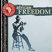 Play & Download African Freedom by Various Artists | Napster
