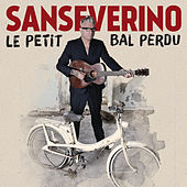 Play & Download Le petit bal perdu by Sanseverino | Napster