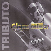 Play & Download Tributo by Glenn Miller | Napster