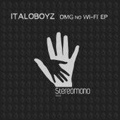 Omg no Wi-Fi Ep by Italoboyz