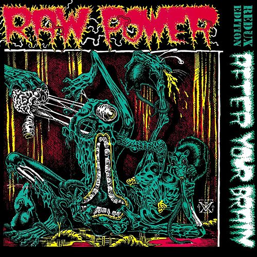 Play & Download After Your Brain - Redux Edition by Raw Power | Napster