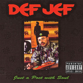 Play & Download Just a Poet With Soul by Def Jef | Napster