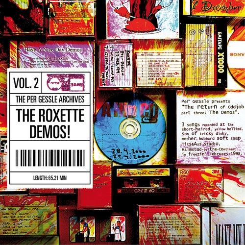 The Per Gessle Archives - The Roxette Demos!, Vol. 2 by Per Gessle
