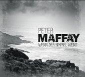 Wenn der Himmel weint von Peter Maffay