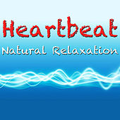 Play & Download Heartbeat: Natural Relaxation by Wildlife | Napster