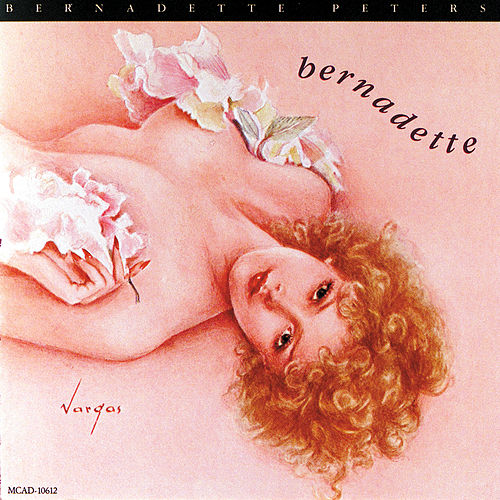 Bernadette by Bernadette Peters