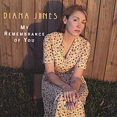 Play & Download My Remembrance of You by Diana Jones | Napster