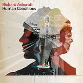 Play & Download Human Conditions by Richard Ashcroft | Napster