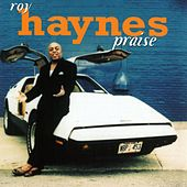 Play & Download Praise by Roy Haynes   Napster