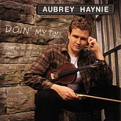 Play & Download Doin' My Time by Aubrey Haynie | Napster