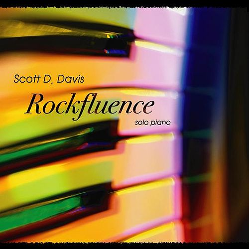 Play & Download Rockfluence: A Solo Piano Rock Tribute by Scott D. Davis | Napster