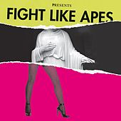 Play & Download The Body Of Christ And The Legs Of Tina Turner by Fight Like Apes | Napster