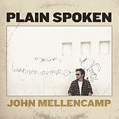 Play & Download Plain Spoken by John Mellencamp | Napster