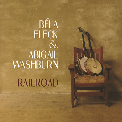 Play & Download Railroad by Bela Fleck | Napster