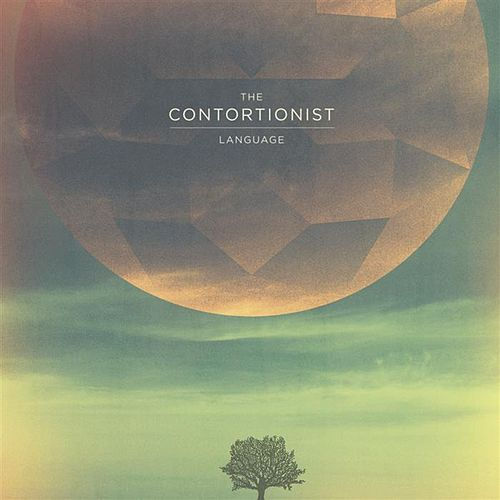 Play & Download Language by The Contortionist | Napster